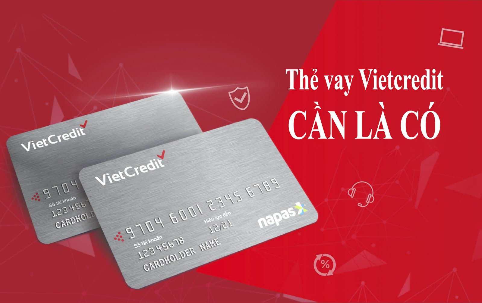 Thẻ Vietcredit là gì? Những thông tin cần biết về thẻ vay Vietcredit
