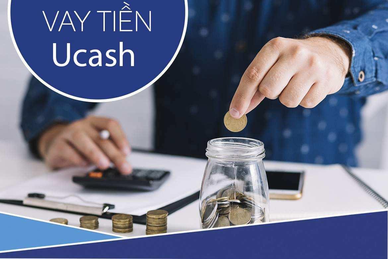 Vay tiền Ucash trong 24h liệu có an toàn?