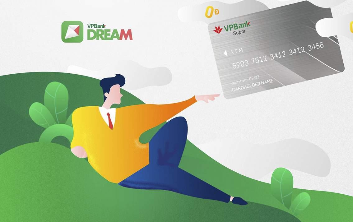 Thẻ VPBank Dream là gì? Cách đăng ký thẻ VPBank Dream