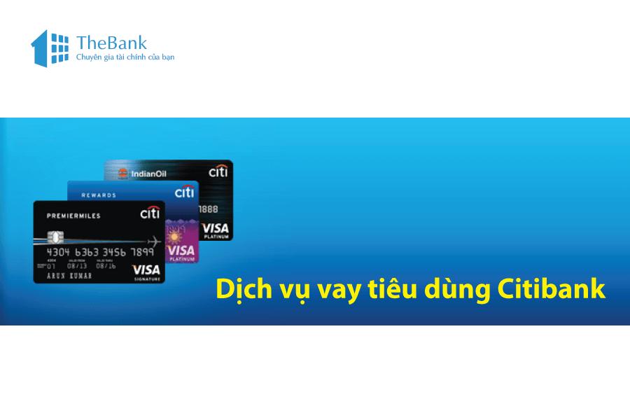 Điều kiện tham gia dịch vụ vay vốn tiêu dùng Citibank
